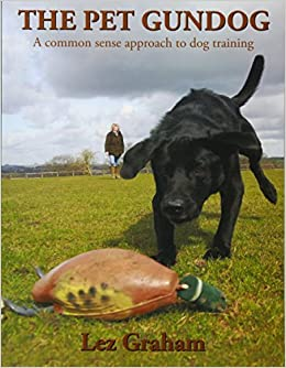Book The Pet Gundog: A common sense approach to dog training