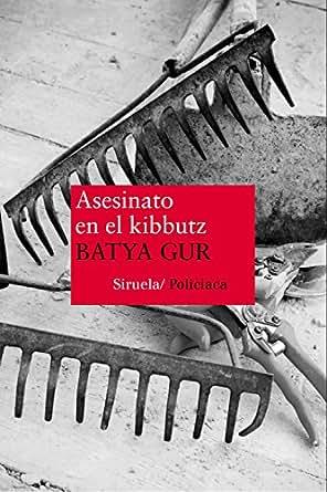 Asesinato en el kibbutz (Nuevos Tiempos) eBook: Batya Gur
