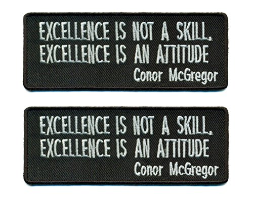 Excellence Is Not a Skill. Excellence Is An Attitude Conor McGregor Quote Iron On Patch 4 x 1.5 inch - Lot of 2 - Patch Nunchaku