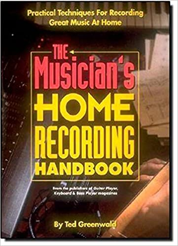Book The Musician's Home Recording Handbook (Reference) by Ted Greenwald (1992-04-01)