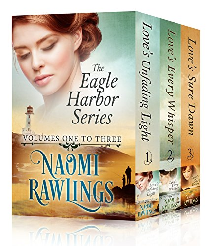 Eagle Harbor Series Box Set 1-3: Historical Christian Romance by [Rawlings, Naomi]