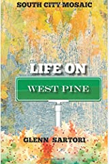 South City Mosaic: Life on West Pine (Volume 3)