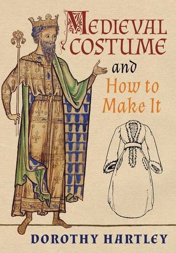 Medieval Costume and How to Make It -