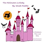 The Halloween Lullaby: A Children's Halloween Poem & Song | Waide Riddle