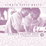 Coffee House Jazz: Smooth Music For Your Day CD!