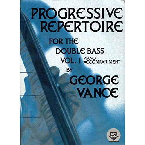 O5426 - Progressive Repertoire for the Double Bass: Piano Accompaniment, Vol. 1