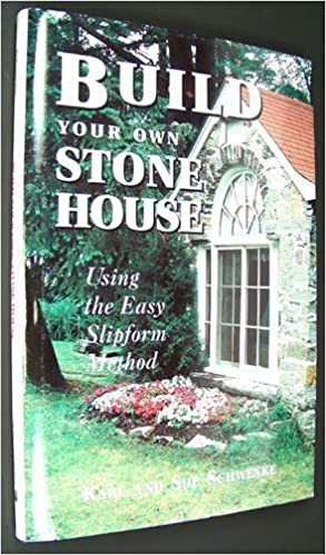 Book Build Your Own Stone House: Using the Easy Slipform Method