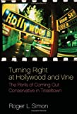Turning Right at Hollywood and Vine, Roger L. Simon, 1594034818