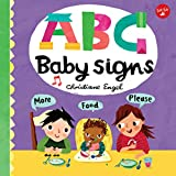ABC for Me: ABC Baby Signs: Learn baby sign language while you practice your ABCs!