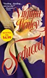 Seduced, Virginia Henley, 0440244846