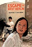 img - for Escape to West Berlin book / textbook / text book