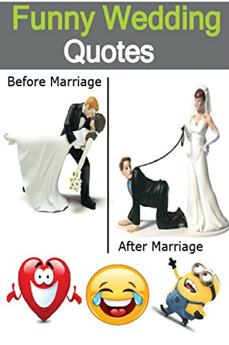 Funny Wedding Quotes Humorous Funny Quotes For Married Couples