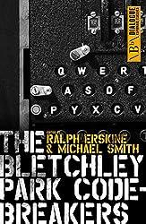 The Bletchley Park Codebreakers (Dialogue Espionage Classics)