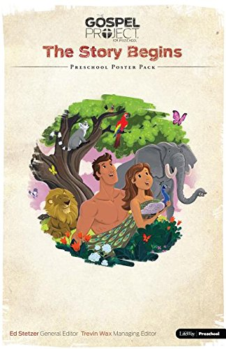 Read Online The Gospel Project for Kids: Volume 1 The Story Begins - Preschool Poster Pack PDF