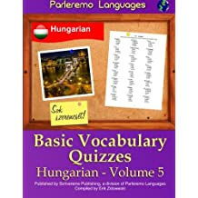Parleremo Languages Basic Vocabulary Quizzes Hungarian - Volume 5