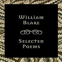 William Blake: Selected Poems
