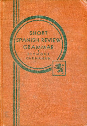 Short Spanish Review Grammar -