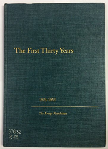 The First Thirty Years - First Thirty Years