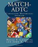 MATCH-ADTC Caregiver Materials: Spanish Paperback – July 23, 2012