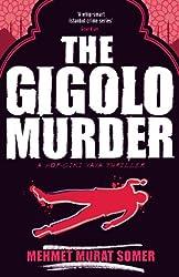 The Gigolo Murder: A HOP-CIKI-YAYA Thriller