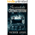 Scarsdale Crematorium (The Haunted Book 4)