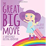 The Great Big Move: A Surprisingly Exciting Adventure (Surprisingly Exciting Adventures)