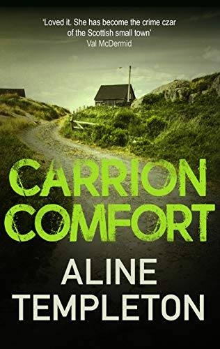 Carrion Comfort (DI Kelso Strang Book 2) by [Templeton, Aline]