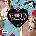 Vendetta Hörbuch von Catherine Doyle Gesprochen von: Laurence Bouvard
