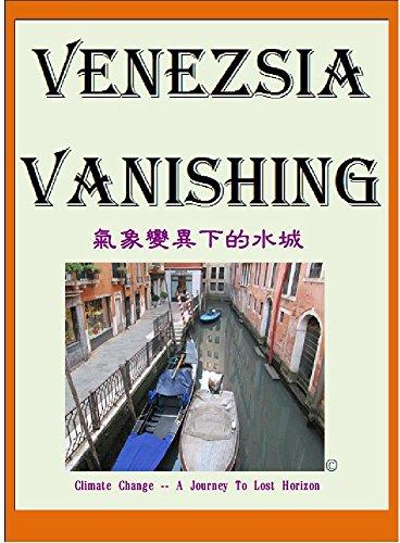 venezsia-vanishing-marcopoloolopocram-stories-2017-climate-change-a-journey-to-lost-horizon