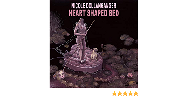 Heart Shaped Bed Explicit By Nicole Dollanganger On Amazon Music