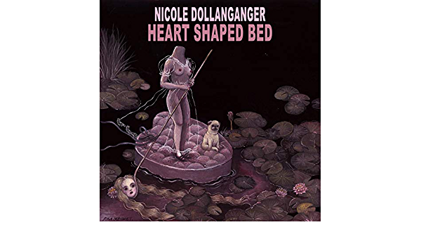Heart Shaped Bed By Nicole Dollanganger On Amazon Music