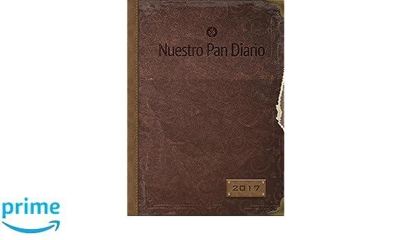Nuestro Pan Diario Agenda Semanal 2017: Esperanza (English ...