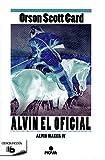 Alvin. El oficial (Spanish Edition)