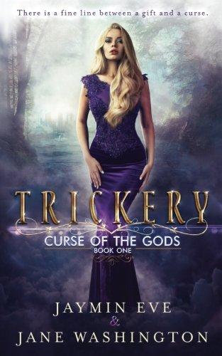 Trickery (Curse of the Gods) (Volume 1)