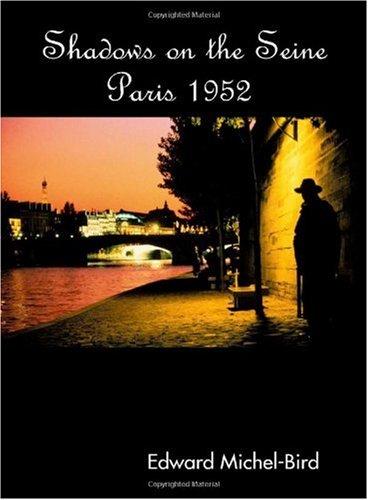 Download Shadows on the Seine: Paris 1952 ebook