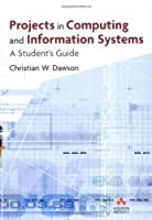 Projects in Computing and Information Systems Front Cover