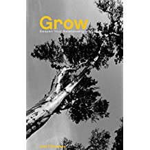 Grow: Deepen Your Relationship with Christ