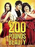 200 Pounds Beauty (English Subtitled)
