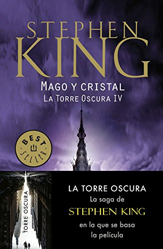 Mago y cristal (La Torre Oscura IV) (BEST SELLER) Tapa blanda – 10 may 2017 Stephen King DEBOLSILLO 8466342656 Fantasy