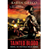 Tainted Blood (Hell's Belle Book 2)
