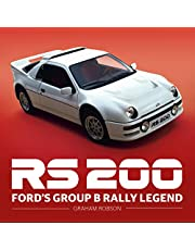 RS200 - Ford's Group B Rally Legend