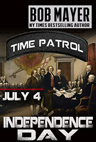 Independence Day: Time Patrol (The Date Of The Declaration Of Independence)