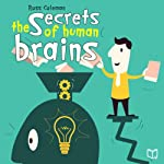 The Secrets of Human Brains | Ross Coleman