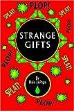 Strange Gifts, Dale Lepage, 1440402078