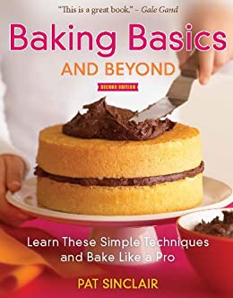 Baking basics and beyond learn these simple for Perfect bake pro amazon