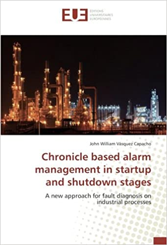 Chronicle based alarm management in startup and shutdown ...