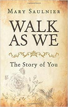 Walk As We