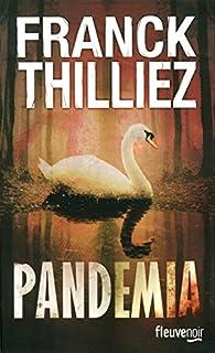 Pandemia, Thilliez, Franck