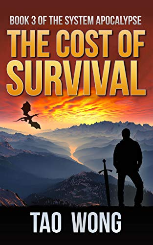 The Cost of Survival: A LitRPG Apocalypse (The System Apocalypse Book 3) - Mix Combo