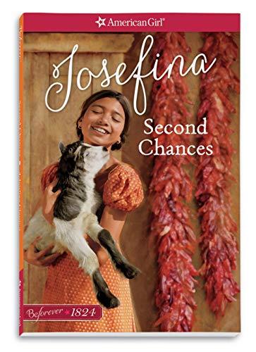 Second Chances: A Josefina Classic Volume 2 (American Girl: Beforever)